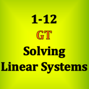 1-12 GT Solving Linear Systems - Mixed Review