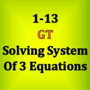 1-13 GT - Solving System of 3 Equations