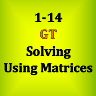 1-14 GT - Solving Using Matrices