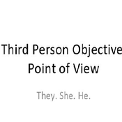 Third Person Objective Point of View