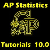 AP Statistics 10.0 Class Notes and Practice Problem Set