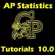 AP Statistics 10.0 Class Notes and Practice Problem Set