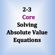 Core 2-3 : Solving Absolute Value Equations