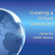 A Virtual Classroom Using the SAMR Method