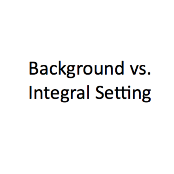 Background vs. Integral Setting
