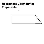 Coordinate Geometry of Trapezoids