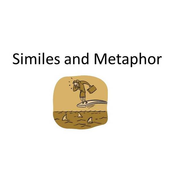 Identifying Similes & Metaphors