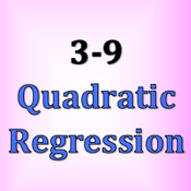 3-9 Quadratic Regression