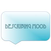 Describing the Mood