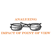 Analyze the Impact of the Point of View