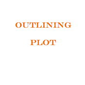 Outlining the Plot