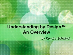 Understanding by Design: An Overview