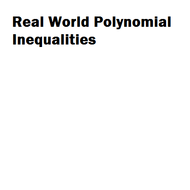 Real World Polynomial Inequalities