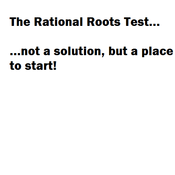 The Rational Roots Test