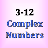 3-12 Complex Numbers