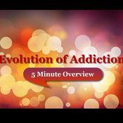 Evolution of Addiction