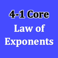 Core 4-1 Law of Exponents