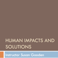 Human Impacts & Solutions