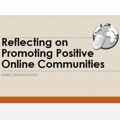 Reflecting On Promoting Positive Online Communities
