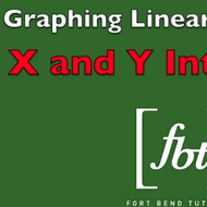 Graphing Linear Equations: x and y intercepts