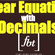 Linear Equations with Decimals