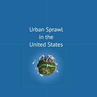 Urban Sprawl in the US