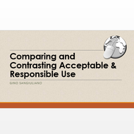 Compare and Contrast Acceptable Use and Responsible Use