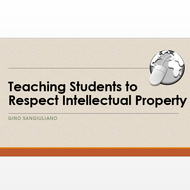 Teaching Students to Respect Intellectual Property