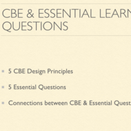 Connect the components of CBE back to Essential Learning Questions