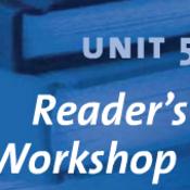 Unit Five Reader's Workshop