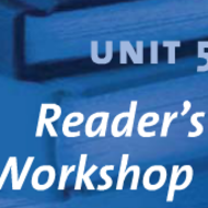 Unit Five Reader's Workshop
