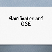Gamification and CBE