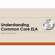 Understanding Common Core ELA