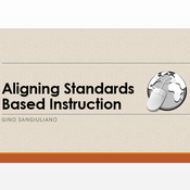 Aligning Standards Based Instruction