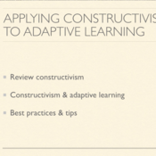 Applying Constructivism to Adaptive Learning