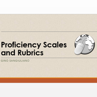 Proficiency Scales and Rubrics