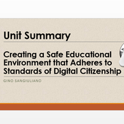 """Summary of """"Creating a safe educational environment that adheres to standards of digital citizenship"""