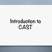 Introduction to CAST