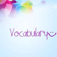 Vocabulary (Synonyms, Antonyms, and Figurative Language)