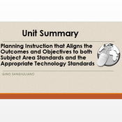 """Summary of  """"Planning instruction that aligns the outcomes and objectives to both the subject area s"""