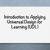 "Introduction to ""Applying the Universal Design for Learning (UDL) framework in instructional design"