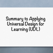 """Summary of """"Applying the Universal Design for Learning (UDL) framework in instructional design and a"""