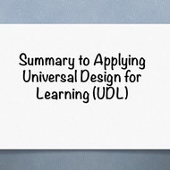 "Summary of ""Applying the Universal Design for Learning (UDL) framework in instructional design and a"