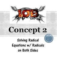 Chapter 10b, Concept 2 - Solving Radical Equations w/ Radicals on both sides