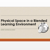 Physical Space in a Blended Learning Environment