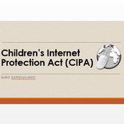 Children's Internet Protection Act (CIPA)