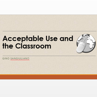 Acceptable Use and the Classroom
