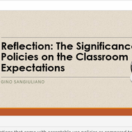 Reflection: The Significance of Policies on the Classroom Expectations