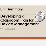 "Summary of  ""Developing a Classroom Plan for Device Management"""