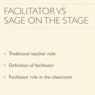 Facilitator vs Sage on the Stage